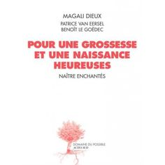 de Magali Dieux, Patrice Van Eersel, Benoît Le Goëdec