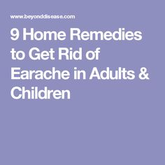 9 Home Remedies to Get Rid of Earache in Adults & Children Earache Remedies, Natural Headache Remedies, Home Remedies, Severe Headache, Headache Relief, Pain Relief, Pilonidal Cyst, Pain In The Ear