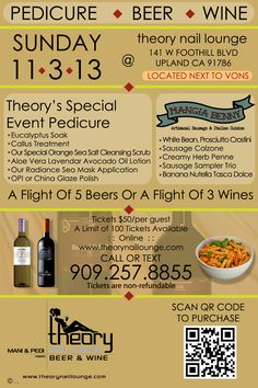 Our Pedicure Beer Wine Tasting EVENT SUNDAY 11/3/13 featuring mangiabenny italian cuisine italianwine :: www.theorynaillounge.com or call us at 909 257 8855