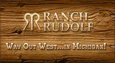 Phone: (231) 947-9529 Fax: (231) 947-5072   Email: info@ranchrudolf.com  Our Location  6841 Brown Bridge Road :: Traverse City, MI  49696