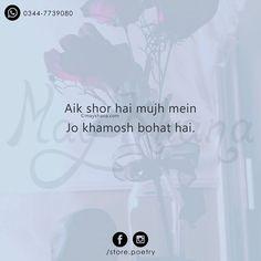 Ek shor hai mujh mein jo khamosh bohat hai Source by jabeersyed Shyari Quotes, Hindi Quotes On Life, Hurt Quotes, Life Quotes, Qoutes, Mixed Feelings Quotes, Love Quotes Poetry, Secret Love Quotes, Poetry Hindi