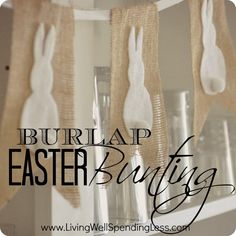 Burlap Easter Bunting-- cute & simple no-sew project!  Love the bunnies! #easter #bunting