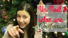 Un Noël selon une Québécoise