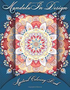 Mandala In Design Mystical Coloring Book (Sacred Mandala Designs and Patterns Coloring Books for Adults) (Volume 5) by Lilt Kids Coloring Books http://www.amazon.com/dp/1500678562/ref=cm_sw_r_pi_dp_JMMcub051KXZB