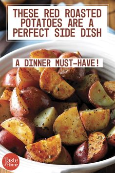 Some fragrant rosemary, fresh or dried, gives these roasted red potatoes a distinctive but subtle taste.