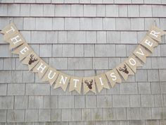 The Hunt Is Over Banner, The Hunt is Over Sign, Engaged Burlap Garland, Woodland Bridal Shower Decor, Stag Deer Camo Country Hunting Wedding