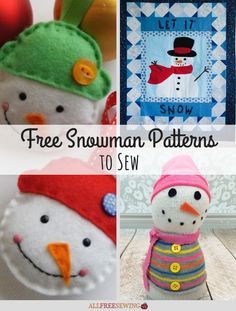 Do you wanna SEW a snowman? Then you'll love these free snowman patterns for winter!