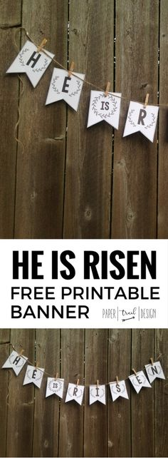 He is Risen Banner {Free Printable Easter Banner} This easy DIY craft banner makes for easy Christ centered Easter decor.