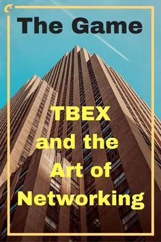 The Game-TBEX and the Art of Networking
