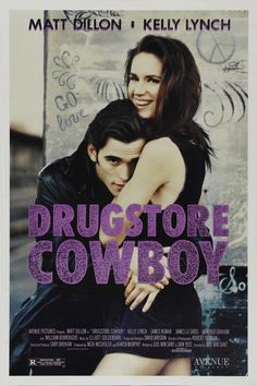 Directed by Gus Van Sant. With Matt Dillon, Kelly Lynch, James Le Gros, Heather Graham. A pharmacy-robbing dope fiend and his crew pop pills and evade the law. Kelly Lynch, Matt Dillon, James Remar, Image Internet, Heather Graham, Morgan Freeman, Fiction, Vintage Movies, Great Movies