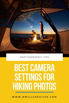 Looking for a way to take better hiking photos? This complete guide will teach you the best camera settings to use for hiking photography to help you take amazing photos on the trail or while at camp!