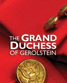 The Grande Duchess of Gerolstein at the Santa Fe Opera