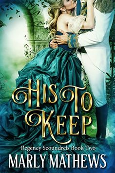 His to Keep (Regency Scoundrels Book Regency, Kindle, My Books, Ball Gowns, Romance, Amazon, Movies, Movie Posters, Ballroom Gowns