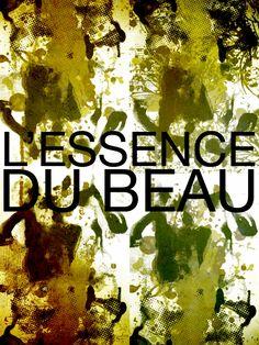 Biennale Internationale Design Saint-Etienne 2015 - L'Essence du Beau Visuel de lancement du projet L'Essence du Beau, association Inkoozing Photo : Marie-Eve Matichard