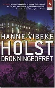 Dronningeofret af Hanne Vibeke Holst, ISBN 9788702079944