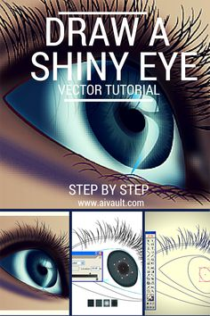 An expressive shining eye Step by Step Vector tutorial illustrator .
