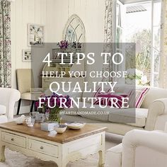 4 Tips to help you choose quality furniture
