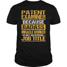 Awesome Tee For Patent Examiner T Shirts, Hoodie