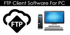 Top 10 Best FTP Client Software For PC Linux, Software, Mac, Apps, Computer Tips, Windows, Technology, Learning, Connect