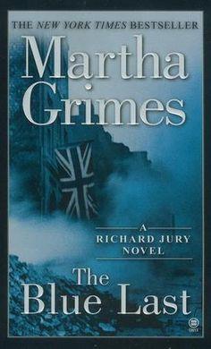 The Blue Last, by Martha Grimes.  Richard Jury #17.