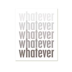 Ombre Whatever  - Funny Print Modern Original Print - Driftwood Gray Grey Brown Taupe Faded - 8x10. via Etsy.