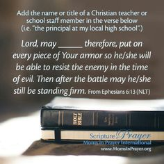 Scripture prayer for a teacher or staff member at your school.