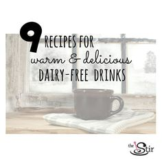 Yummy, warm drink recipes for lovers of soy milk, almond milk, coconut milk, and more!
