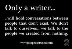 honestly one of the best things about being a writer. but really, i think everyone does this at one point or another, writer or not. Writing Advice, Writing Help, Writing A Book, Writing Prompts, Writing Ideas, Writing Memes, Quotes About Writing, Start Writing, Writing Services