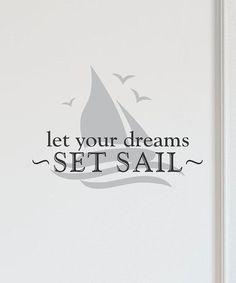 Black & Silver 'Let Dreams Set Sail' Wall Decal