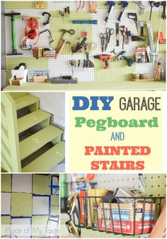 DIY garage pegboard and Painted Stairs by Place Of My TAste