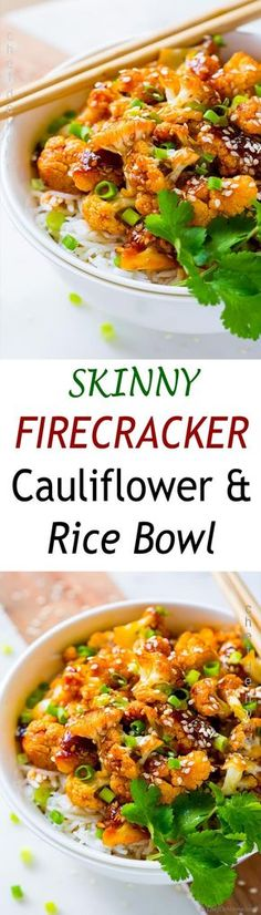Skinny Firecracker Cauliflower and Rice Bowl for a simple and easy meatless Monday dinner. Gluten free and can be vegan.