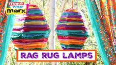 How to: Recycled Rag Rug Lamps