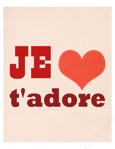 Je T'adore | Flickr - Photo Sharing!
