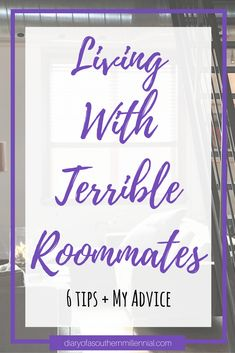 So you've finally signed your lease and found out who your roommates are, but what happens when that person you thought was perfect ends up no-so-perfect? Check out my terrible roommate story and 6 easy tips to make the best of your situation! #roommates #collegeroommates #college #apartmentliving #dormliving #collegeadvice #lifestyleblog