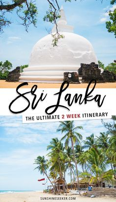 #VisitSriLanka The ultimate Sri Lanka itinerary. Everything you need to know to get the most out of your stay on the island.