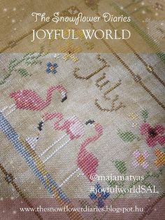 The Snowflower Diaries: Joyful World - JULY pattern