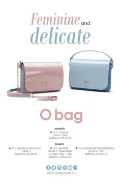 Feminine and delicate www.Obag.com.co