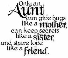 today is my aunts birthday and when i read this i think of aunt kk not any of the other 10 aunts i have just her i want to wish her a very happy birthday that is full of hope and love she means more to me than most of humanity. HAPPY BIRTHDAY KAY-KAY <3 Cute Quotes, Funny Quotes, Best Quotes, Favorite Quotes, Favorite Things, I Love My Niece, Niece And Nephew, Great Words, Wise Words