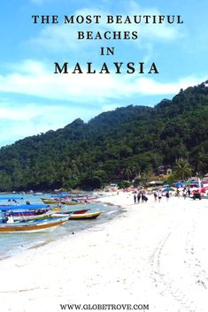 Beautiful Beaches In Malaysia: Here Are Some Popular Choices - GlobeTrove Malaysia Itinerary, Malaysia Travel Guide, Romantic Beach, Most Beautiful Beaches, Island Resort, Culture Travel, Asia Travel, Beach Trip, Places To See