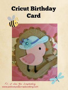 Cricut Birthday Card using the Create a Critter 2 Cricut Cartridge - Cute bird with hat