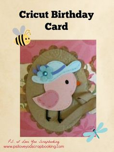 Cricut Birthday Card using the Create a Critter 2 Cricut Cartridge - Cute bird with hat