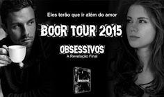 ALEGRIA DE VIVER E AMAR O QUE É BOM!!: BOOKTOUR #01 - OBSSESSIVOS