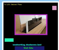 Tv Lift Cabinet Plans 064423 - Woodworking Plans and Projects!