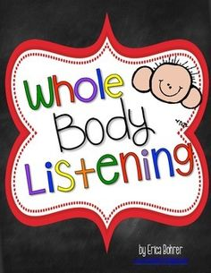 """Sometimes getting students to listen can feel like herding cats! So, I decided I needed a simple clear diagram of what good listening looked like and I created this packet. This packet includes variations of the the listening poster and a """"Whole Body Listening"""" Book."""