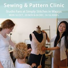 Get a better understanding of fitting and finishing your sewing projects. MON 16 OCT Simply Stitches #WaggaSewers