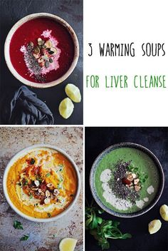 3 Warming Soups for Liver Cleanse #detox