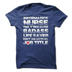 Informatics Nurse Because Bad Ass Life Saver Isnt An Ac - #teacher shirt #sweater upcycle. GET YOURS => https://www.sunfrog.com/LifeStyle/Informatics-Nurse-Because-Bad-Ass-Life-Saver-Isnt-An-Actual-Job-Title-RoyalBlue-30079133-Guys.html?68278