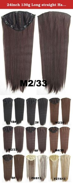 24inch 130g Long straight Hair Extension Clip in Hair Extensions 7 Clips Sexy?#2/33. Attention: 7pcs 130g is basic for full hair, it is thin, the buyers who want to have thick hair need to take 2 sets and more!!.