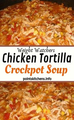Try Instant Pot Chicken Tortilla Soup Recipe for a budget friendly meal ready in just 30 minutes. This easy and healthy Chicken Tortilla Soup Instant Recipe is the best and your entire family will love it! Slow Cooker Tortilla Soup, Chicken Tortilla Soup, Weight Watchers Soup, Weight Watchers Chicken, Easy Soup Recipes, Easy Healthy Recipes, Ww Recipes, Healthy Soup, Healthy Chicken