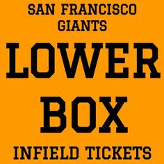 #tickets LOWER BOX INFIELD TICKETS · SAN FRANCISCO GIANTS vs SEATTLE MARINERS · APRIL 4 please retweet